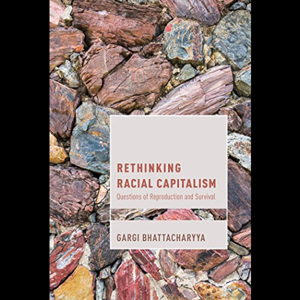 Rethinking Racial Capitalism